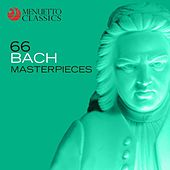 Play & Download 66 Bach Masterpieces by Various Artists | Napster