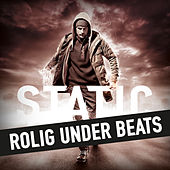 Play & Download Rolig Under Beats by DJ Static | Napster