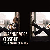 Close Up, Vol. 4 - Songs of Family von Suzanne Vega