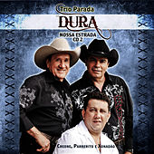 Play & Download Trio Parada Dura - Nossa Estrada 2 by Trio Parada Dura | Napster