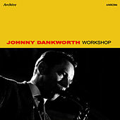 Play & Download Workshop by Johnny Dankworth | Napster