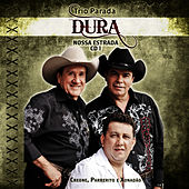 Play & Download Trio Parada Dura - Nossa Estrada 1 by Trio Parada Dura | Napster
