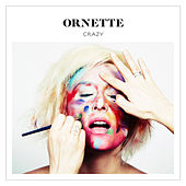 Play & Download Crazy (Deluxe Edition) by Ornette | Napster