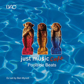 Play & Download Just Music Café Vol. 3: Poolside Beats by Various Artists | Napster
