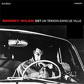 Play & Download OST un Temoin dans le ville by Barney Wilen | Napster