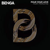 Play & Download Pour Your Love by Benga | Napster
