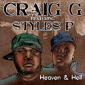 Play & Download Heaven & Hell (feat. Styles P) - Single by Craig G | Napster