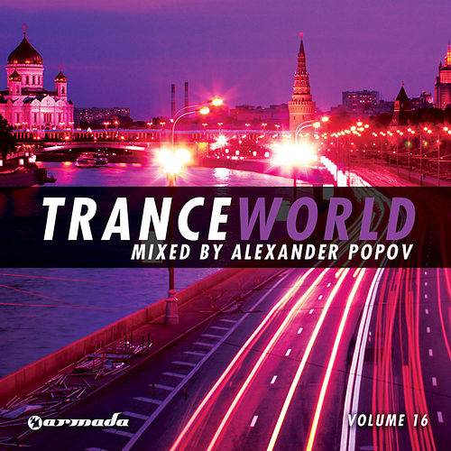 Trance World, Vol. 16 (Mixed by Alexander Popov) by Various Artists