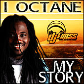 My Story by I-Octane