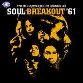 Soul Breakout '61 von Various Artists