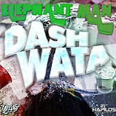 Dash Wata - Single by Elephant Man