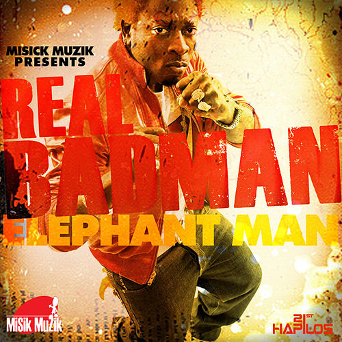 Play & Download Real Badman - Single by Elephant Man | Napster