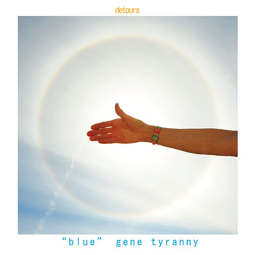 Play & Download Detours by 'Blue' Gene Tyranny | Napster