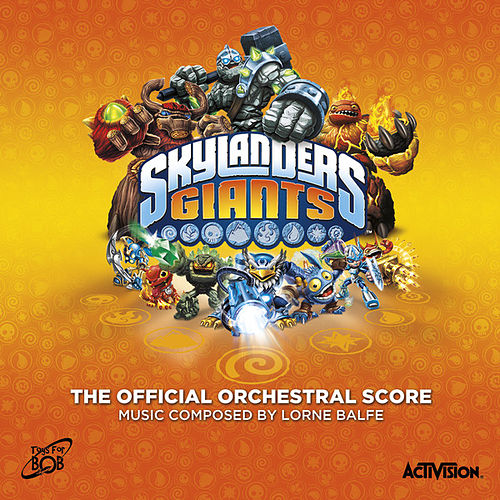 Play & Download Skylanders Giants by Lorne Balfe | Napster