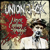 Play & Download Never Ending Struggle by Union Jack | Napster
