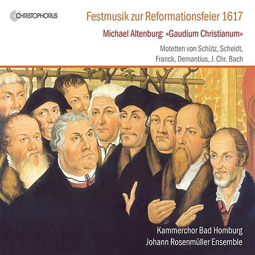 Festmusik zur Reformationsfeier 1617 by Various Artists