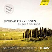 Play & Download Dvorak: Cypresses by Various Artists | Napster
