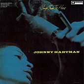 Play & Download Songs from the Heart by Johnny Hartman | Napster
