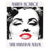 Marilyn Monroe 50th Anniversary Album by Various Artists