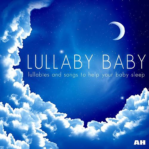Lullaby Baby by Lullaby Baby