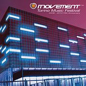 Movement - Torino Music Festival - 2006-2010 Fifth Anniversary Edition von Various Artists