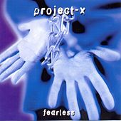 Fearless by Project X