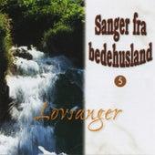 Sanger Fra Bedehusland - Lovsanger 5 by Reflex