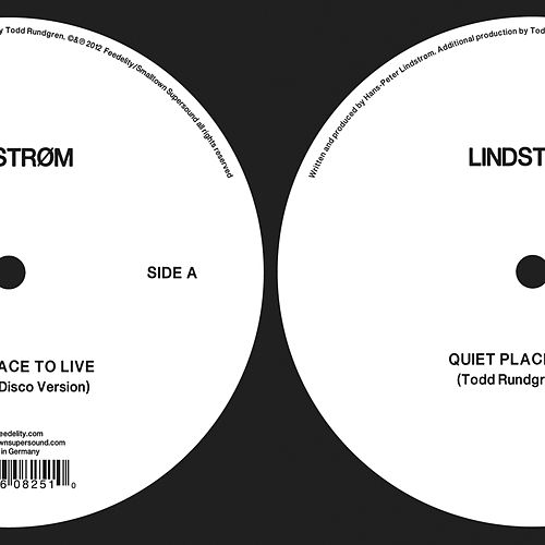 Play & Download Quiet Place To Live (Todd Rundgren Remix / Extended Disco Version) by Lindstrom | Napster