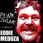 Play & Download Punkjävlar... en hyllning till Eddie Meduza by Various Artists | Napster