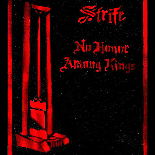 Play & Download No Honor Among Kings by Strife | Napster