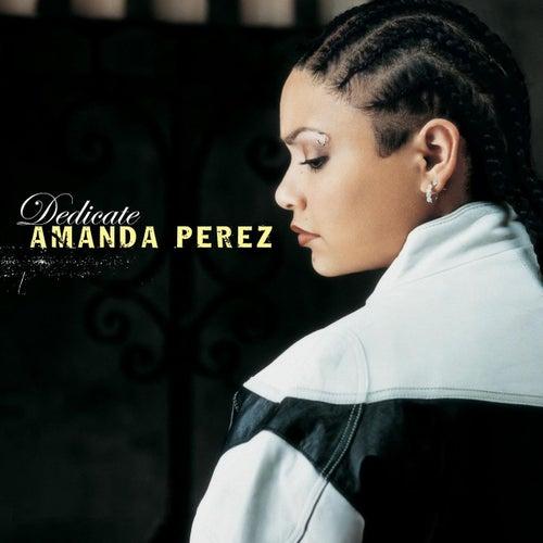 Dedicate (Remix) by Amanda Perez