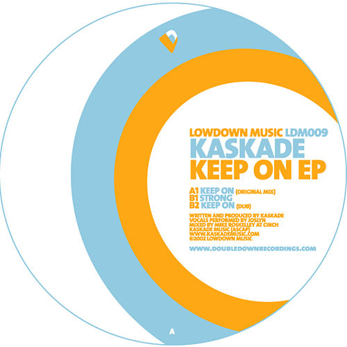 Keep On by Kaskade