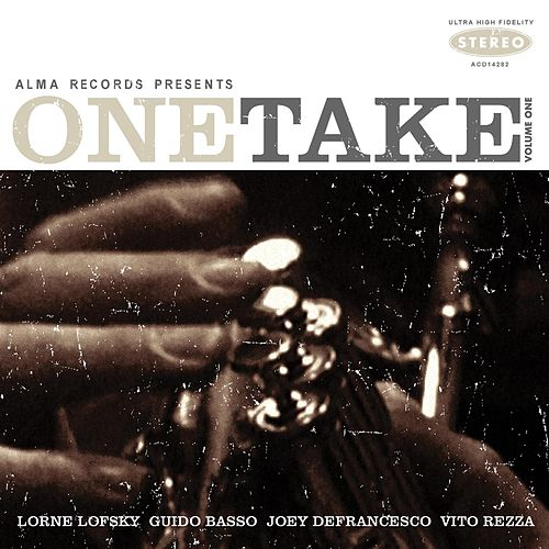 Play & Download One Take: Volume One by Joey DeFrancesco | Napster