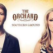 Southern Ground by The Orchard