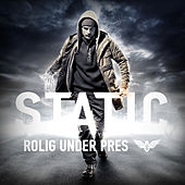 Play & Download Rolig Under Pres by DJ Static | Napster