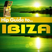 Hip Guide Ibiza by Various Artists