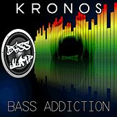 Play & Download Bass Addiction by Kronos | Napster
