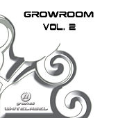 Play & Download Growroom Vol. 2 by Various Artists | Napster