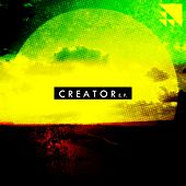 Play & Download Creator EP by Various Artists | Napster