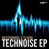 Technoise EP by The Masterminds