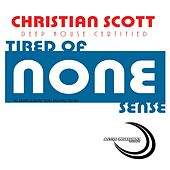 Play & Download Tired Of None Snese by Christian Scott | Napster