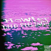 Play & Download Deep Feelings by Howler | Napster