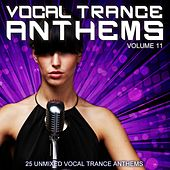 Play & Download Vocal Trance Anthems Vol. 11 by Various Artists | Napster