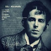 Play & Download Alcoholic by Blis | Napster