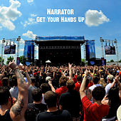 Play & Download Get Your Hands Up by The Narrator | Napster