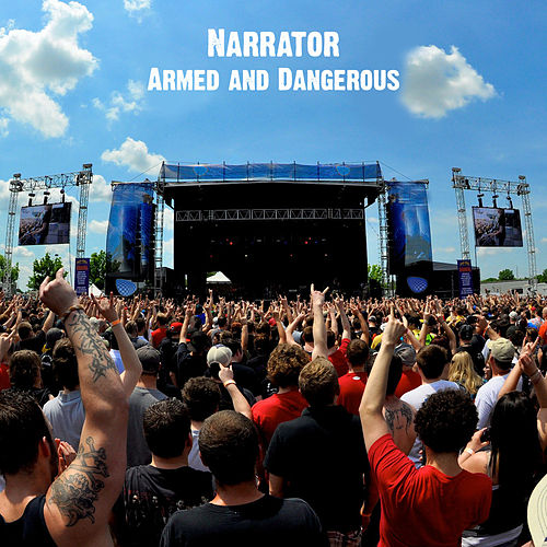 Play & Download Armed and Dangerous by The Narrator | Napster