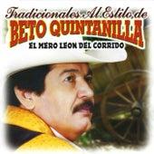 Play & Download Tradicionales Al Estilo de by Beto Quintanilla El Mero Leon Del Corrido  | Napster