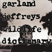 Wildlife Dictionary by Garland Jeffreys