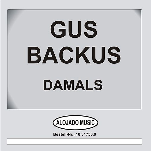 Play & Download Damals by Gus Backus | Napster