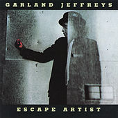 Play & Download Escape Artist by Garland Jeffreys | Napster